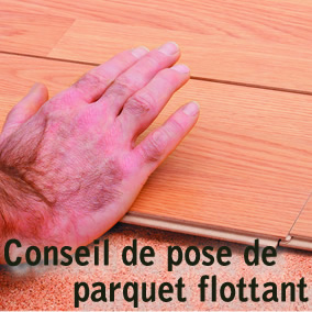 conseils de pose de parquet massif flottant comment poser son parquet massif flottant. Black Bedroom Furniture Sets. Home Design Ideas